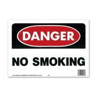 DANGER NO SMOKING (危険、禁煙)