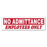 立ち入り禁止、従業員用