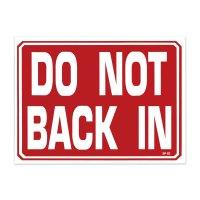 DO NOT BACK IN - バックで入れないでください。