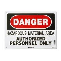 危険!危険物質地域につき権限のある者以外進入禁止