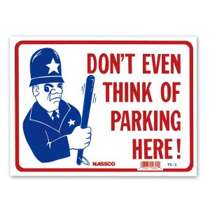 画像: DON'T EVEN THINK OF PARKING HERE!